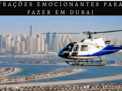 5 atrações emocionantes para fazer em Dubai!