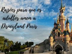 8 coisas para se fazer na Disneyland Paris