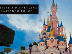 Como visitar a Disneyland Paris gastando pouco