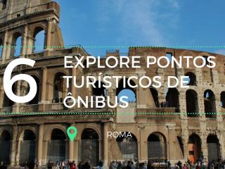 6 Pontos Turísticos de Roma que você verá através de City Tour de Ônibus