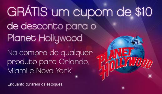 GRÁTIS um cupom de US$10 para o Planet Hollywood